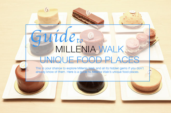Millenia Walk Food Guide