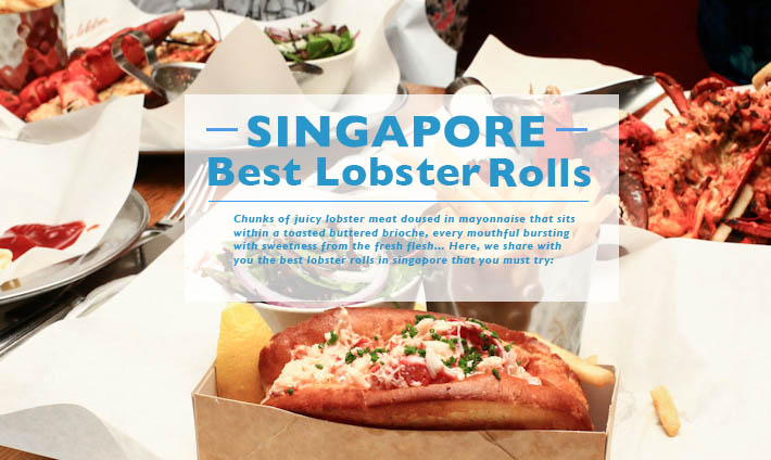 Singapore Best Lobster Roll