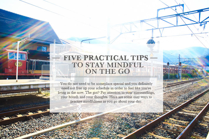 Stay mindful on the go