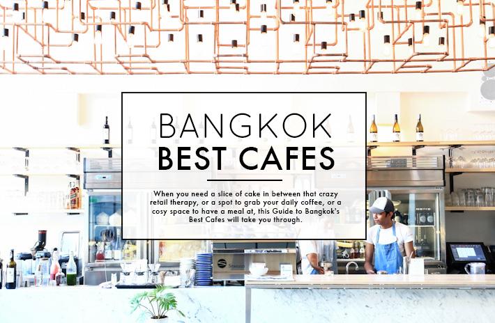 Bangkok Best Cafes